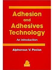 Adhesions and Adhesives Technology
