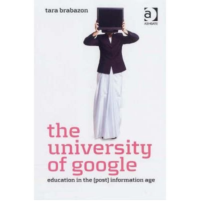 The University of Google: Education in the (Post) Information Age (Hardback) - Common ebook