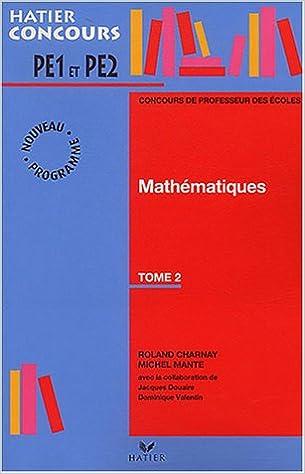 Livre gratuits Préparation à l'épreuve de mathématiques du concours de professeur des écoles, tome 2 pdf