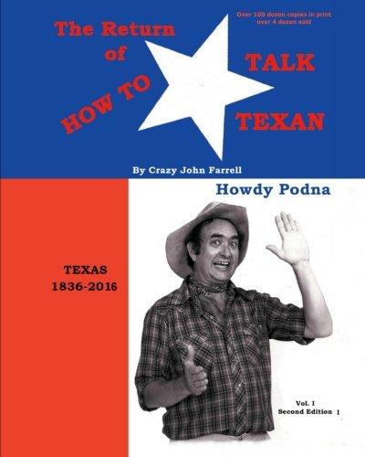the-return-of-how-to-talk-texan-crazy-johns-texus-talk