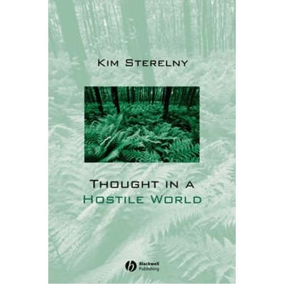 Download [(Thought in a Hostile World: The Evolution of Human Cognition)] [Author: Kim Sterelny] published on (September, 2003) PDF