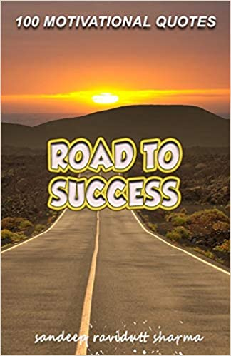 road to success motivational quotes amazon co uk sandeep