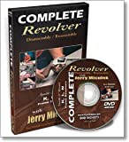 Complete Revolver Disassembly & Reassembly with Jerry Miculek (DVD)