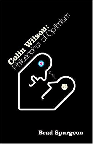 Colin Wilson: Philosopher of Optimism
