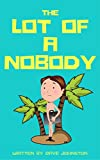 Bargain eBook - The Lot of a Nobody
