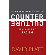 A Compassionate Call to Counter Culture in a World of Racism (Counter Culture Booklets)