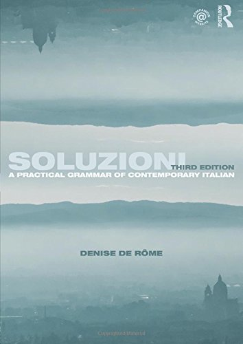 Soluzioni: A Practical Grammar of Contemporary Italian (Routledge Concise Grammars) (Italian Edition)