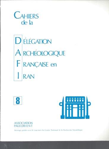 """Cahiers De La Delegation Archeologique Française En Iran : La Glyptique Du Niveau 17b De L""""acropole (Campagne De 1972); Notes a Propos Des Bases Elamites Zukki-Zukka; Inscribed Fragments From Khuzistan; Une Brique Elamite De Hutelutush-Insushnak"""