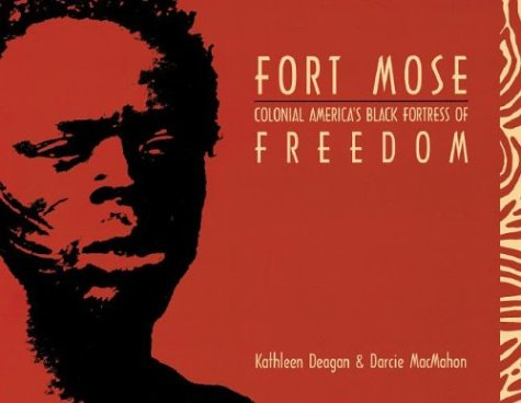Fort Mose: Colonial America's Black Fortress of - Stores In Al Fort Spanish