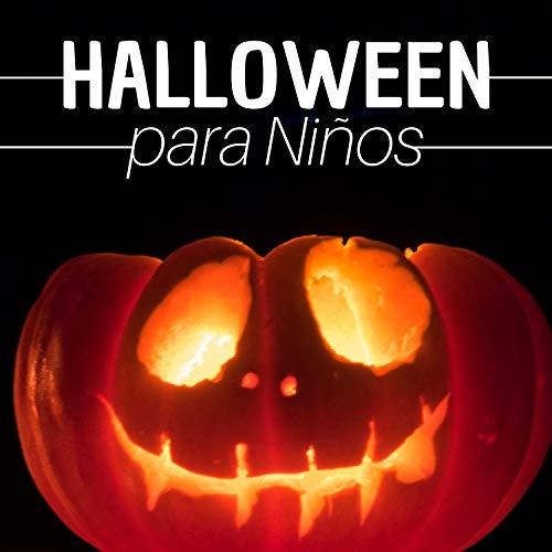 Halloween para Niños  - Música Tenebrosa para Bailar y Divertirse en Fiesta -