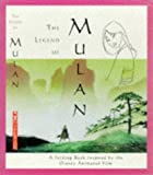 The Legend of Mulan: A Folding Book of the Ancient Poem That Inspired the Disney Animated Film