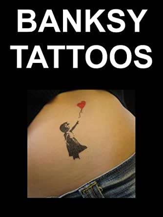 banksy tattoo designs kindle edition by barry heckford arts photography kindle ebooks. Black Bedroom Furniture Sets. Home Design Ideas