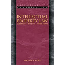 Intellectual Property Law: Copyright, Patents, Trade-Marks