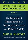 "David H. McIntyre, ""How to Think about Homeland Security"" (Rowman and Littlefield, 2019)"