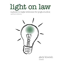 Light on Law For Yoga Studios: A Guide To Legal Wellness