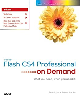 Adobe Flash CS4 Professional on Demand by [Johnson, Steve, Perspection Inc.]