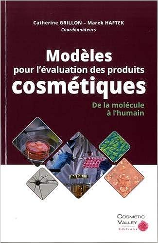 """Résultat de recherche d'images pour """"Modèles pour l'évaluation des produits cosmétiques : de la molécule à l'humain,Grillon Catherine"""""""