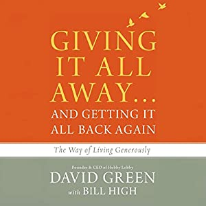 Giving It All Away...and Getting It All Back Again Audiobook