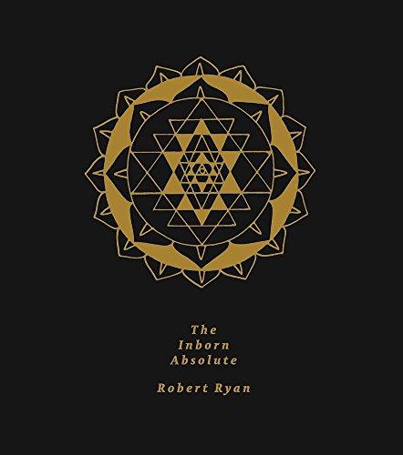 The Inborn Absolute: The Artwork of Robert Ryan
