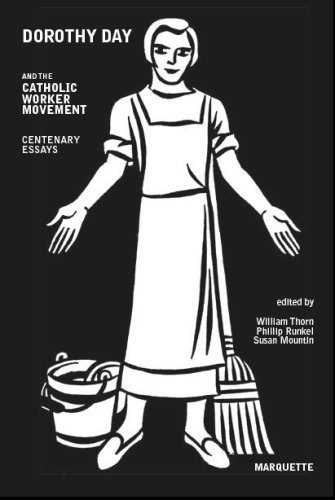 dorothy day catholic worker movement centenary essays Today, tomorrow, next year and throughout this new century dorothy day  provokes us, pricks our consciences, upsets the comfort of middle class  christianity,.