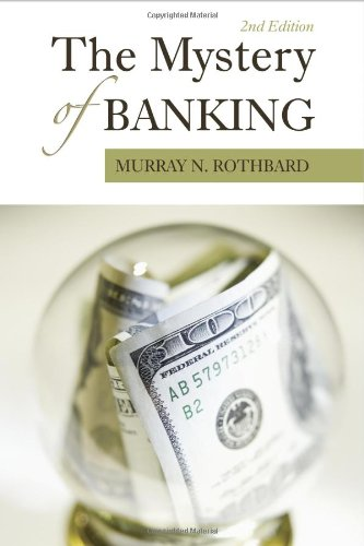 Book cover from The Mystery of Banking by Murray N. Rothbard