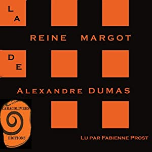 La Reine Margot | Livre audio