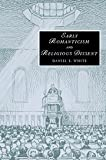 Early Romanticism and Religious Dissent, White, Daniel E., 052185895X