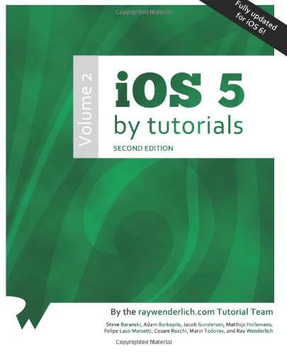 iOS 5 by Tutorials: Volume 2 (2nd Edition)