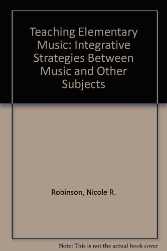 Teaching Elementary Music: Integrative Strategies Between Music and Other Subjects