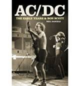 [(AC/DC - Early Years)] [ By (author) Neil Daniels, By (author) Bon Scott ] [February, 2013]