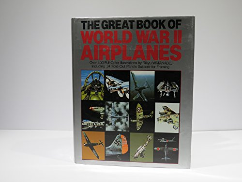 The Great Book Of World War II Airplanes (Tres Tres Belle Case)