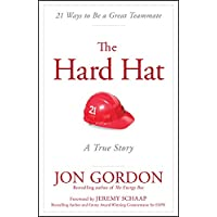 Image for The Hard Hat: 21 Ways to Be a Great Teammate