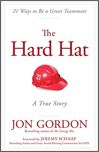 Book's Cover of Gordon, J: Hard Hat: 21 Ways to Be a Great Teammate (Inglés) Tapa dura – Ilustrado, 27 abril 2015