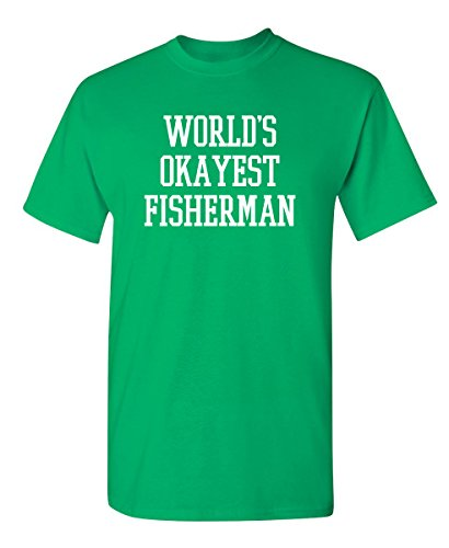 World's Okayest Fisherman Fishing Novelty Gift Funny T Shirt L Irish]()