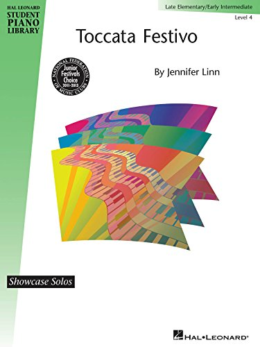 Toccata Festivo: Hal Leonard Student Piano Library Showcase Solo Level 4/Early Intermediate (Educational Piano Library)