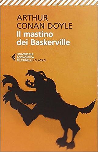 Amazon.it: Il mastino dei Baskerville - Doyle, Arthur Conan...