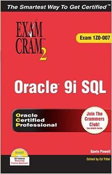 Oracle 9i: SQL Exam Cram 2 (Exam Cram 1Z0-007)