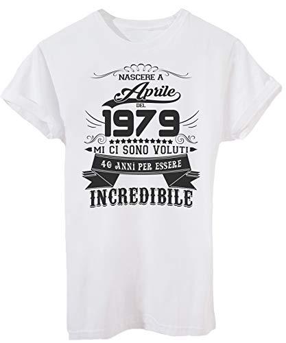 Compleanno Aprile T 2019 Bianca Image Del shirt Eventi Per Nato 1979 Essere Incredibile 40 Ad Anni nSxqaq