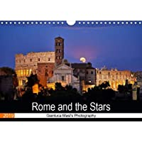 Rome and the Stars (Wall Calendar 2019 DIN A4 Landscape): The wonders of the night sky above the legendary beauty of Rome, the Eternal City (Monthly calendar, 14 pages )