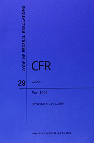 Code of Federal Regulations Title 29, Labor, Parts 1926, 2016