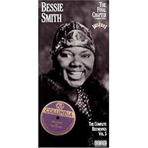 Bessie Smith: The Complete Recordings, Vol. 5 -  The Final Chapter
