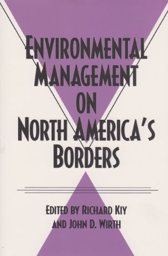 Environmental Management on North America's Borders (Environmental History Series)