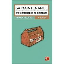 La Maintenance: Mathematiques et Methodes 4e Ed.