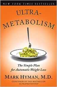 Ultrametabolism mark hyman