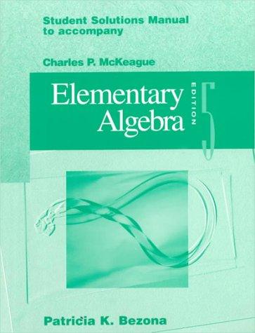 Student Solutions: Manual to Accompany Elementary Algebra