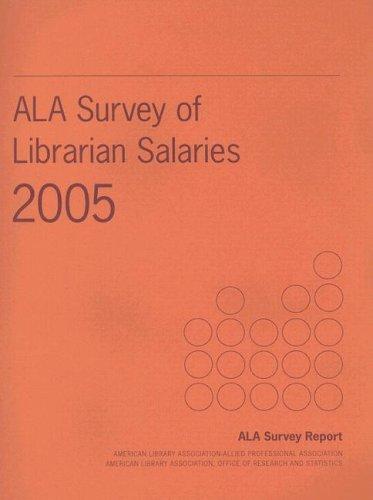 Ala Survey of Librarian Salaries 2005
