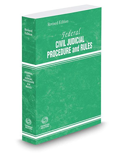 Federal Civil Judicial Procedure And Rules  2017 Revised Ed