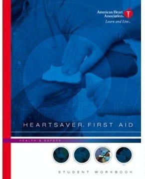 Heartsaver First Aid - Student Workbook