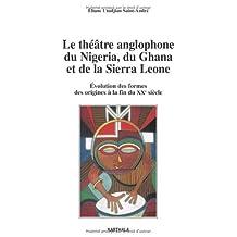 Theatre Anglophone du Nigeria, du Ghana et Sierra Leone