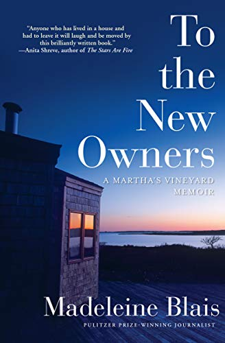 To the New Owners: A Martha's Vineyard Memoir ()